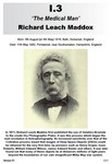 I.3 Richard Leach Maddox
